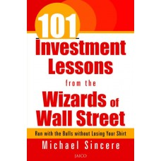 101 Investment Lessons from the Wizards of Wall Street  (English, Paperback, Michael Sincere)