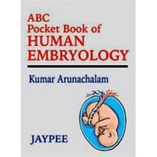 ABC POCKET BOOK OF HUMAN EMBRYOLOGY (English) 1st Edition