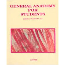 General Anatomy for Students 2nd Edition