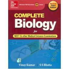 COMPLETE BIOLOGY FOR NEET & OTHER MEDICAL ENTRANCE EXAMINATIONS (English) Revised 3rd Edition