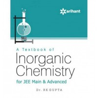 A Textbook of INORGANIC CHEMISTRY for JEE Main & Advanced  (English, Paperback, Dr. RK Gupta)