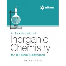 A Textbook of INORGANIC CHEMISTRY for JEE Main & Advanced|infinitimart