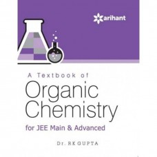 A Textbook of ORGANIC CHEMISTRY for JEE Main & Advanced|infinitimart