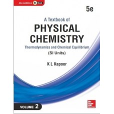 A Textbook of Physical Chemistry [Vol. 2] (SI Units) : Thermodynamics and Chemical Equilibrium|infinitimart