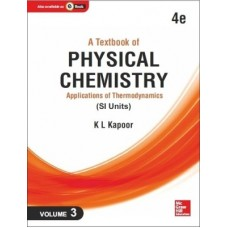 A Textbook of Physical Chemistry[Vol. 3] (SI Units) : Applications of Thermodynamics (English) 4th Edition