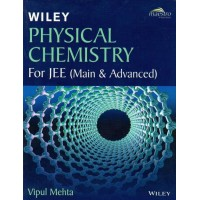 Physical Chemistry For JEE (Main & Advanced) By Vipul Mehta (ENGLISH)(Paperback, Vipul Mehta)