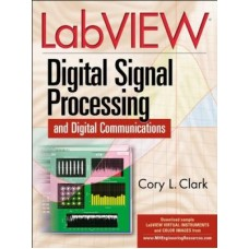 LabVIEW Digital Signal Processing 1st Edition  (English, Hardcover, Cory Clark)