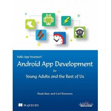Android App Development for Young Adults and the Rest of Us (English)  (Paperback, Carl Simmons, Paula Beer)