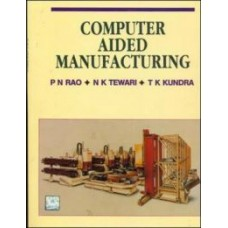 Computer Aided Manufacturing (English) 1st Edition