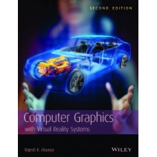 Computer Graphics with Virtual Reality Systems (English) 2nd Edition  (Paperback, Rajesh K. Maurya)