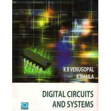 Digital Circuits and Systems 1st Edition  (English, Paperback, K. R. Venugopal, K. Shaila)