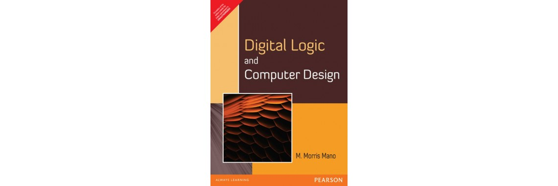 DIGITAL LOGIC & COMPUTER DESIGN* (English) 1st Edition