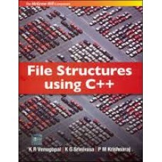 File Structure Using C++ 1st Edition  (English, Paperback, P M Krishnaraj, K G Srinivasa, K R Venugopal)