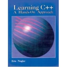 Learning C++: A Hands-On Approach (English)