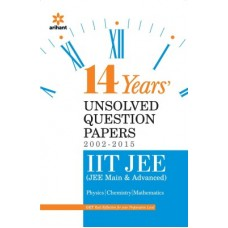 14 Years' Unsolved Question Papers (2002-2015) IIT JEE (JEE MAIN & ADVANCED) (English) 15 Edition