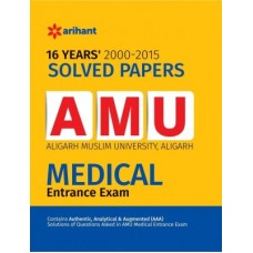 16 Years' Solved Papers AMU Medical Entrance Exam (English) 5 Edition
