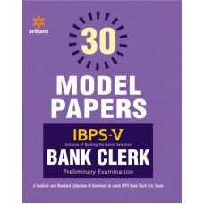30 Model Papers Ibps-V Bank Clerk Preliminary Examination|infinitimart