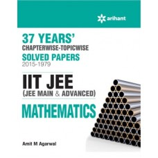 37 Years' Chapterwise Solved Papers (2015-1979) IIT JEE MATHEMATICS (English)