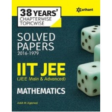 38 Years'' Chapterwise Solved Papers (2016-1979) IIT JEE MATHEMATICS|Infinitimart