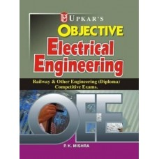 OEE Objective Electrical Engineering: Railway and Other Engineering Diploma Competitive Exams 1st Edition  (English, Paperback, P. K. Mishra)
