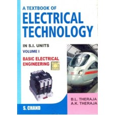 A Textbook of Electrical Technology : Basic Electrical Engineering in S. I. Units (Volume - 1) (English) 1st Revised Edition