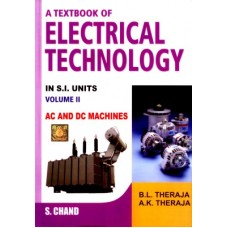 A Textbook of Electrical Technology : AC and DC Machines (Volume - 2) (English) 1st Revised Edition