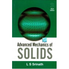 Advanced Mechanics of Solids 3rd Edition  (English, Paperback, SRINATH)