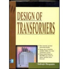Design Of Transformers 1st Edition  (English, Hardcover, Indrajit Dasgupta)