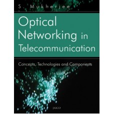 Optical Networking in Telecommunication (English) 1st Edition