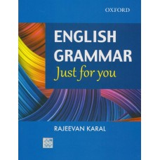 English Grammar Just for You 1st Edition  (English, Paperback, Rajeevan Karal)