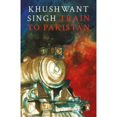 Train To Pakistan (PB)  (English, Paperback, Khushwant Singh)