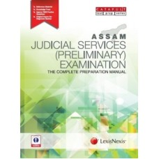 ASSAM JUDICIAL SERVICES (PRELIMINARY) EXAMINATIONTHE COMPLETE PREPARATION MANUAL (English) 1st Edition