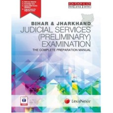 Bihar & Jharkhand Judicial Services (Preliminary) Examination The Complete Preparation Manual (English) 1st Edition