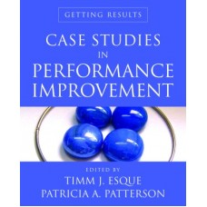 Case Studies In Performance Improvement: Getting Results (English)