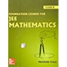 Foundation Course For JEE Mathematics - Class 8 1 Edition|infinitimart