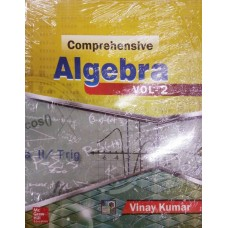 Comprehensive Algebra : Vol - 2 1st Edition  (English, Paperback, Vinay Kumar)