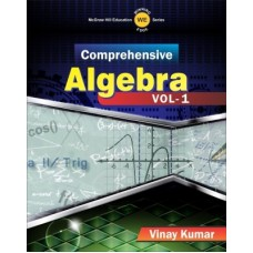 COMPREHENSIVE ALGEBRA VOL 1 1st Edition|Infinitimart