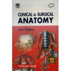 Clinical and Surgical Anatomy 2nd Edition  (English, Paperback, Vishram Singh)|Infinitimart.com