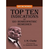DECACHORDS TOP TEN INDICATIONS OF 120 HOMEOPATHIC REMEDIES (REVISED)|Infinitimart.com