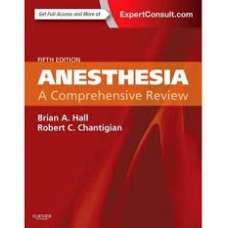Anesthesia: A Comprehensive Review(P, Hall)