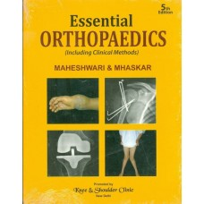 ESSENTIAL ORTHOPAEDICS(INCLUDING CLINICAL METHODS) 5th Edition  (MAHESHWARI)