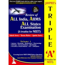 JAYPEE'S TRIPLE 'A' (A TREATISE FOR NEET) REVIEW OF ALL INDIA/AIIMS/ALL STATE EXAMINATION 1st Edition|infinitimart.com