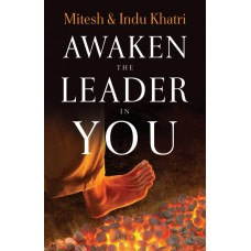 Awaken The Leader In You by indu khatri|infintimart