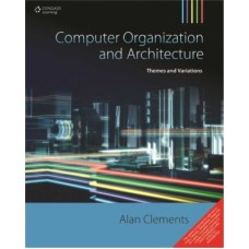 Computer Organization and Architecture : Themes and Variations (English) 1st Edition(Paperback)