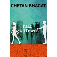 Half Girlfriend  (English, Paperback, Chetan Bhagat)