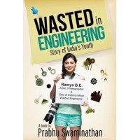 Wasted in Engineering  (English, Paperback, Prabhu Swaminathan)