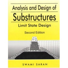Analysis and Design of Substructures: Limit State Design (English) 2nd Edition