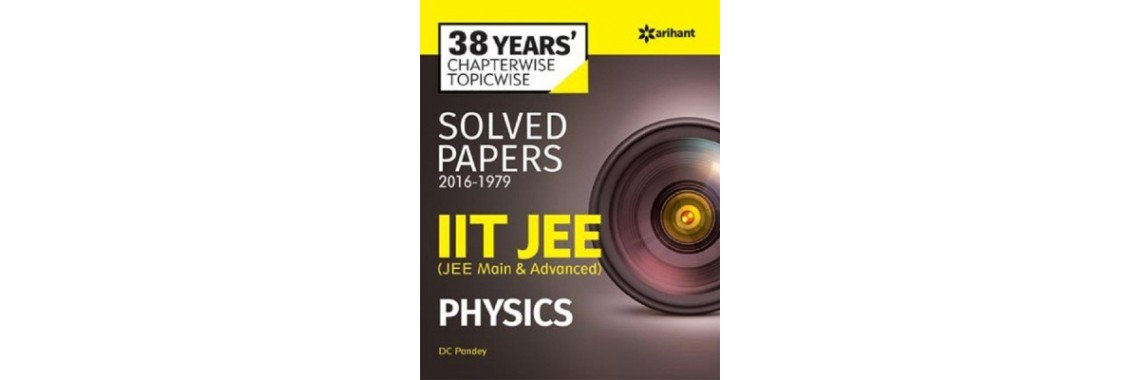 38 Years'' Chapterwise Solved Papers IIT JEE PHYSICS