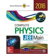 Complete Physics JEE Main 2016 (English) 1st Edition MHE 1st Edition