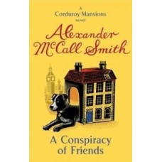 A Conspiracy Of Friends (English)(Paperback, Alexander McCall Smith)